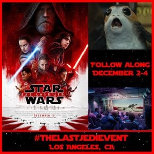 Star Wars: The Last Jedi Press Event – I'm Going! Follow Along!