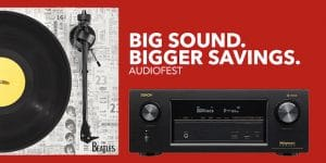 Upgrade Your Audio Gear During Magnolia's AudioFest at Best Buy