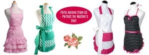 Fashionable Flirty Aprons As Low As $5 – Great Mother's Day Gift!