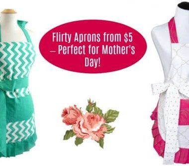 ceb2f95d868 Fashionable Flirty Aprons As Low As  5 – Great Mother s Day Gift!