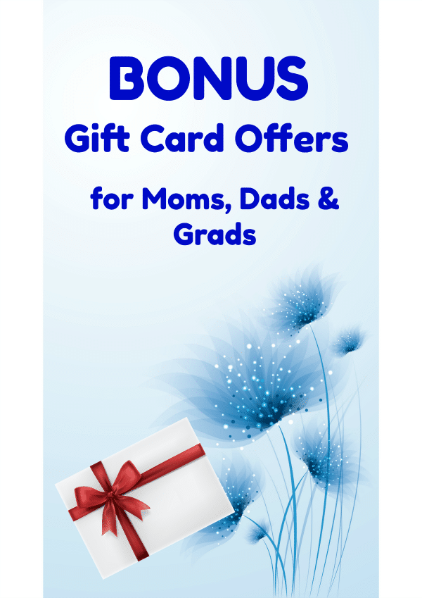 With these 2018 Bonus Gift Card Offers for Moms, Dads and Grads, you can buy a gift card as a gift for Mother's Day, Father's Day or Graduation and end up with a bonus gift for yourself! #giftideas #MothersDay #FathersDay #Graduation