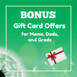 2018 Bonus Gift Card Offers for Moms, Dads and Grads