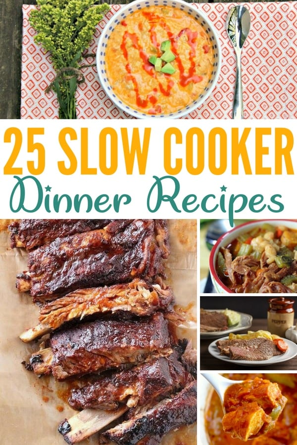 25 AMAZING Slow Cooker Dinner Recipes
