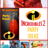 Incredibles 2 Party Ideas with Games, Recipes and Crafts! + Reader Giveaway