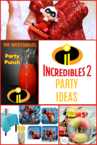 Incredibles 2 Party Ideas