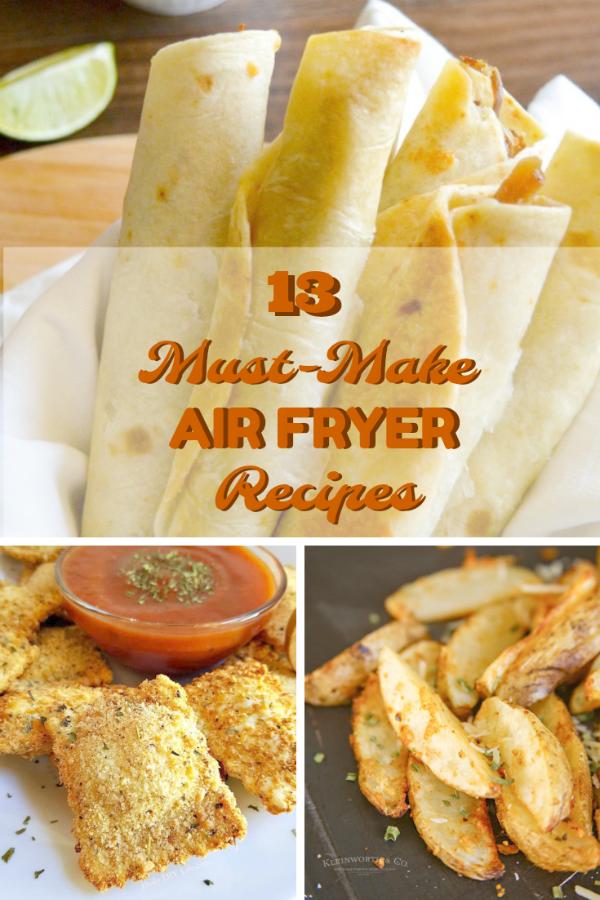 13 Must Make Air Fryer Recipe Ideas