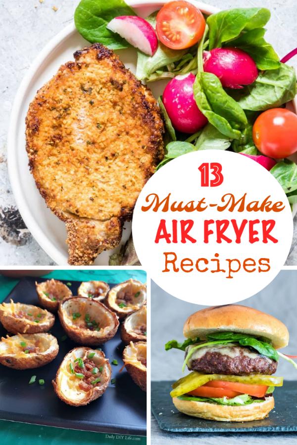 13 Must Make Air Fryer Recipes (3)