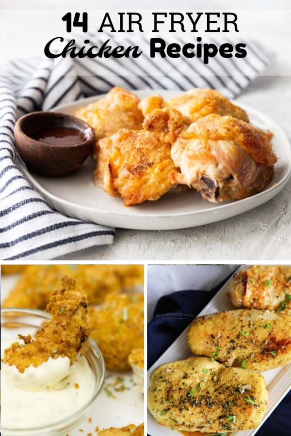 14 Air Fryer Chicken Recipes