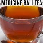 MEDICINE BALL TEA WITH TEAVANA