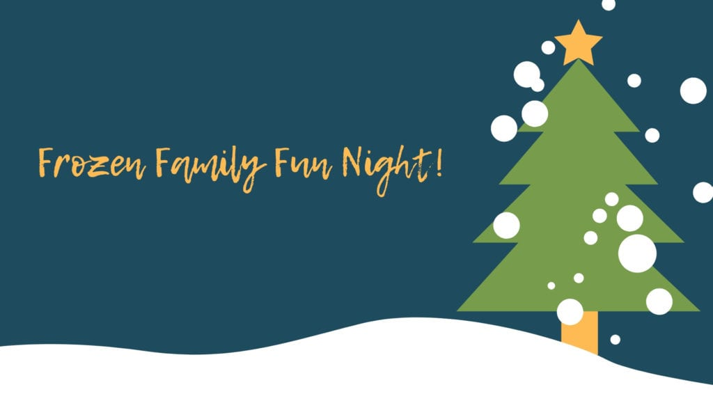 Winter Carnival Frozen Family Fun Night