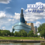 Winnipeg Travel Fun for the Whole Family