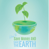How to Save Money and the Earth at the Same Time