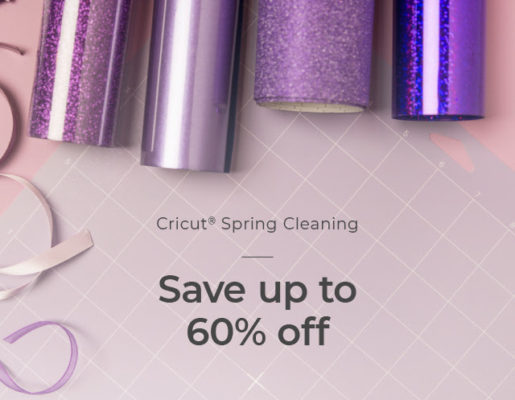 Cricut Spring Cleaning Sale