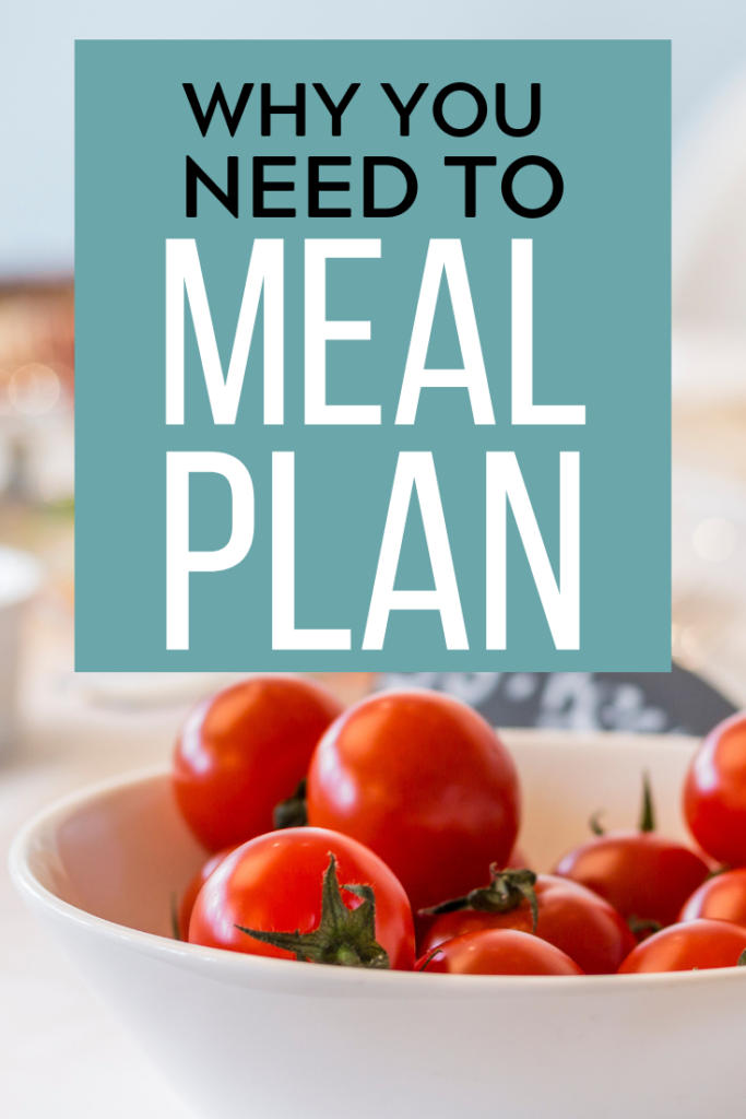 why you need to meal plan