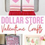 Dollar Store Valentine Craft Ideas