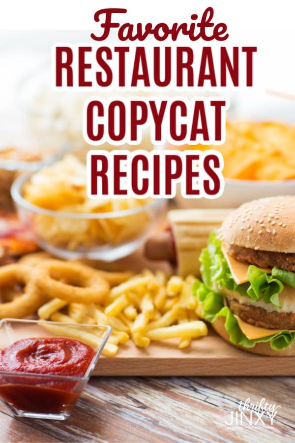 Copycat Recipes from Restaurants