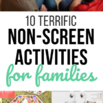 10 Terrific Non-Screen Quarantine Activities for Families