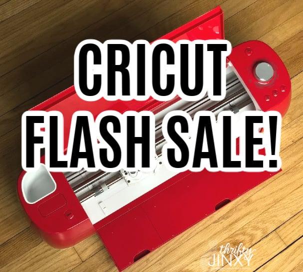Cricut Flash Sale
