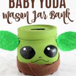 DIY Baby Yoda Bank