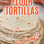 Homemade Flour Tortillas (1)
