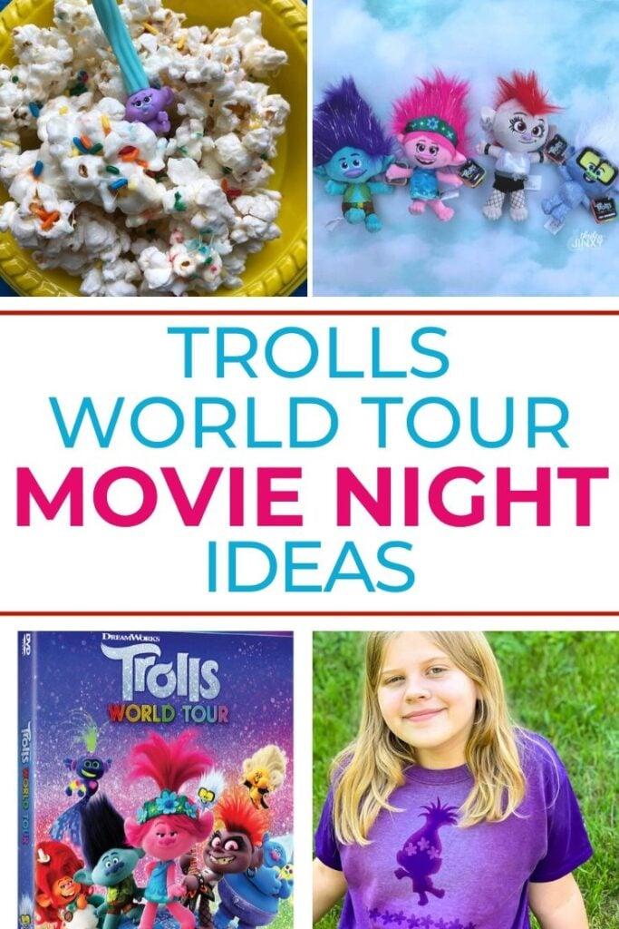TROLLS WORLD TOUR MOVIE NIGHT IDEAS