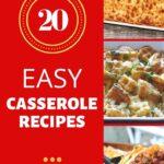 20 EASY CASSEROLE RECIPES