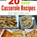 20 Easy Casserole Recipes Your Family Will Love