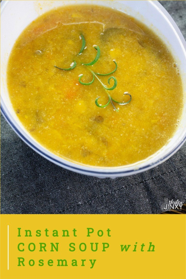 Instant Pot Corn Soup with Rosemary Recipe