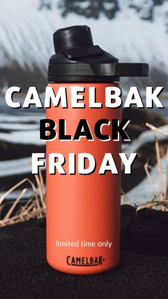 CAMELBAK BLACK FRIDAY