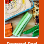 Roasted Red Pepper Hummus Recipe
