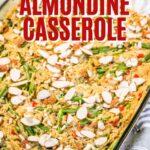 CHICKEN ALMONDINE CASSEROLE