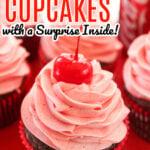 CHERRY COKE CUPCAKES Surprise Inside