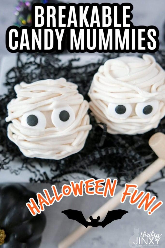 Breakable Candy Mummy Halloween Treat